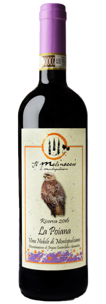"""Vino Nobile di Montepulciano Riserva DOCG """"La Poiana"""" 2016 - Il Molinaccio"""